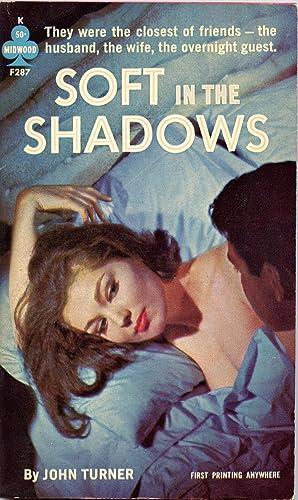 Soft in the Shadows: Turner, John