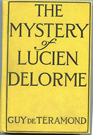 The Mystery of Lucien Delorme: de Teramond, Guy