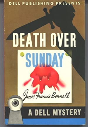 Death Over Sunday: Bonnell, James Francis