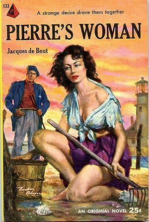Pierre's Woman: de Bout, Jacques