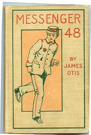 Messenger 48 (Forty-eight): Otis, James