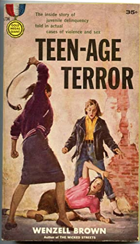 Teen-Age Terror: Brown, Wenzell
