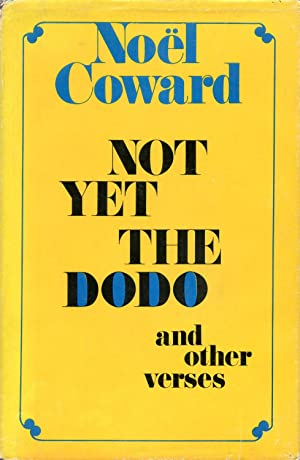 Not Yet the Dodo and Other Verses
