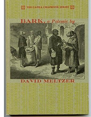 Bark, a Polemic: Meltzer, David
