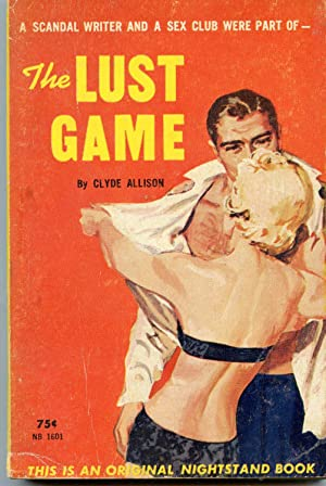 The Lust Game: Allison, Clyde