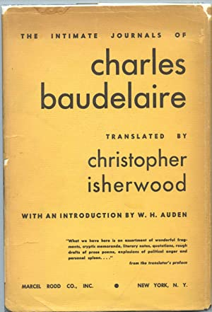 The Intimate Journals of Charles Baudelaire: Isherwood, Christopher, translated by