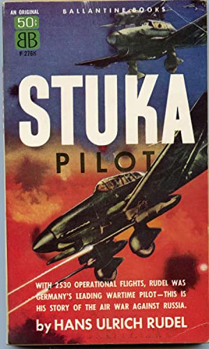 Stuka Pilot: Rudel, Hans Ulrich