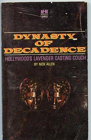 Dynasty of Decadence: Allen, Nick
