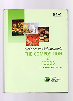 McCance and Widdowson's the Composition of Foods: R.A. McCance, E.M
