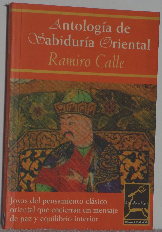 Antología de Sabiduría Oriental - Calle, Ramiro