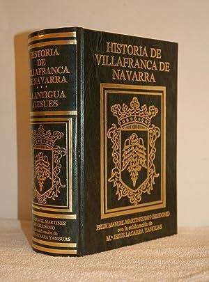 HISTORIA DE VILLAFRANCA DE NAVARRA (La antigua Alesués).: Felix Manuel Martinez San ...
