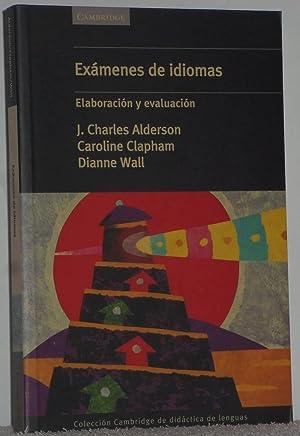 Exámenes de idiomas. Elaboración y evaluación: Alderson, J. Charles