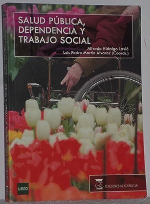 Salud pública, Dependencia y Trabajo social: Hidalgo Lavié, Alfredo
