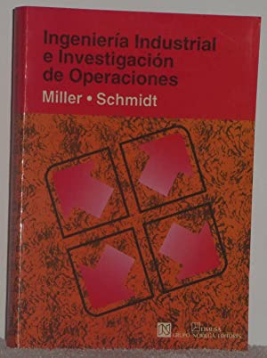 Ingeniería industrial e investigación de operaciones: Miller, David M.