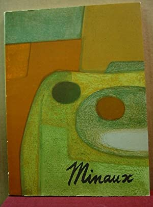 ANDRE MINAUX. PAINTINGS AND GOUACHES SCULPTURES LITHOGRAPHS.