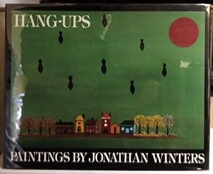 Hang-Ups Paintings by Jonathan Winters: Jonathan. Winters