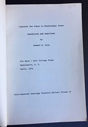 JAPANESE SEX JOKES IN TRADITIONAL TIMES THE: Levy, Howard S.
