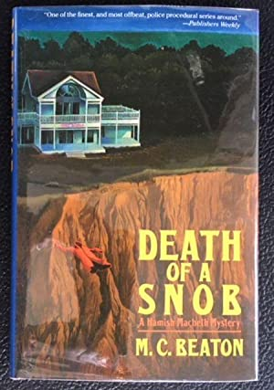 DEATH OF A SNOB A HAMISH MACBETH MYSTERY