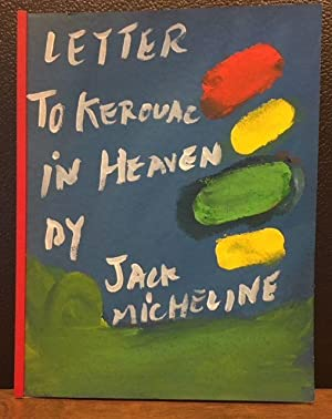 LETTER TO KEROUAC IN HEAVEN