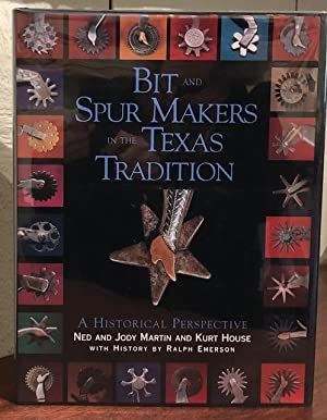 BIT AND SPUR MAKERS IN THE TEXAS: Martin, Ned and