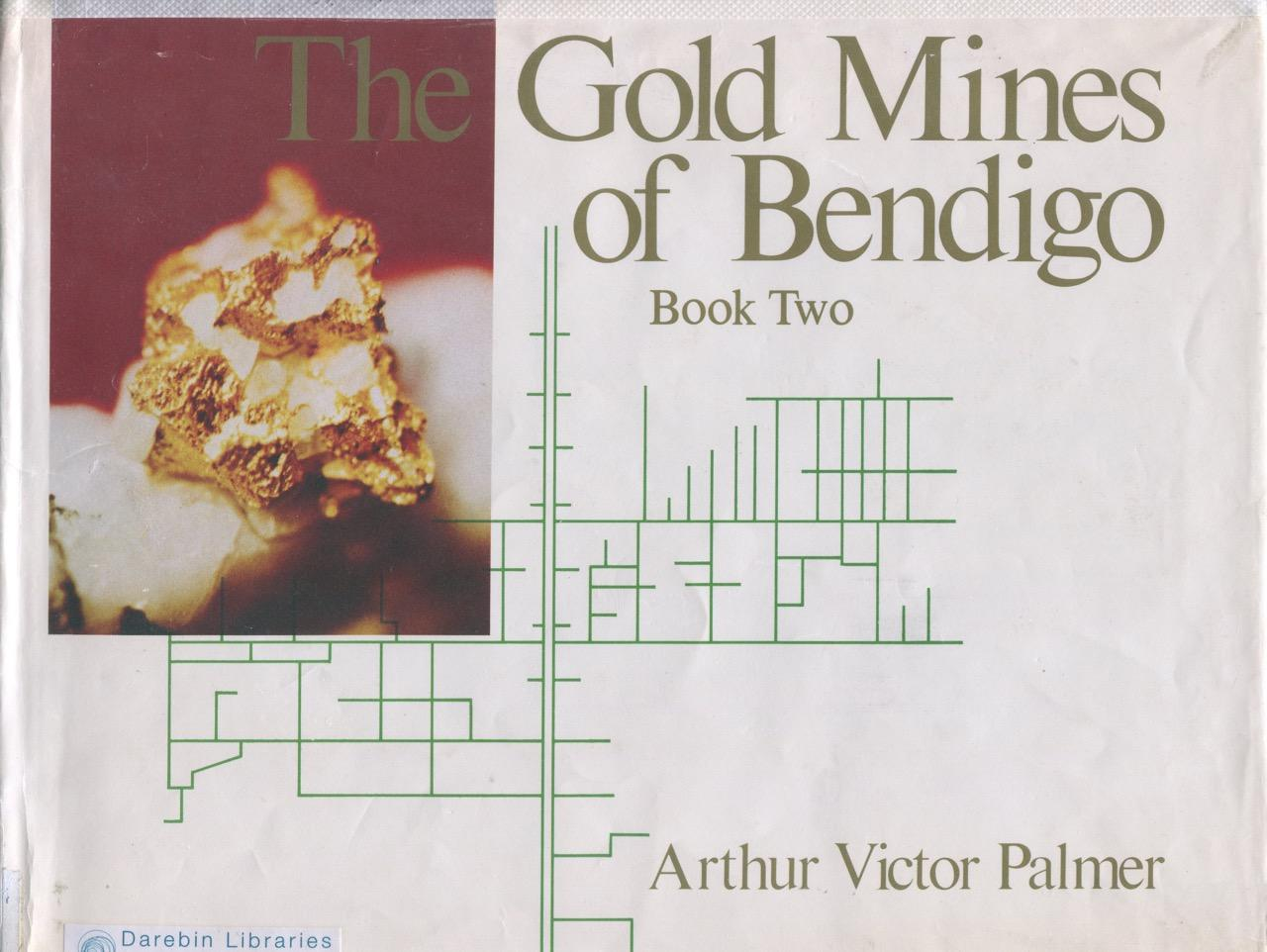 The gold mines of Bendigo  Book Two