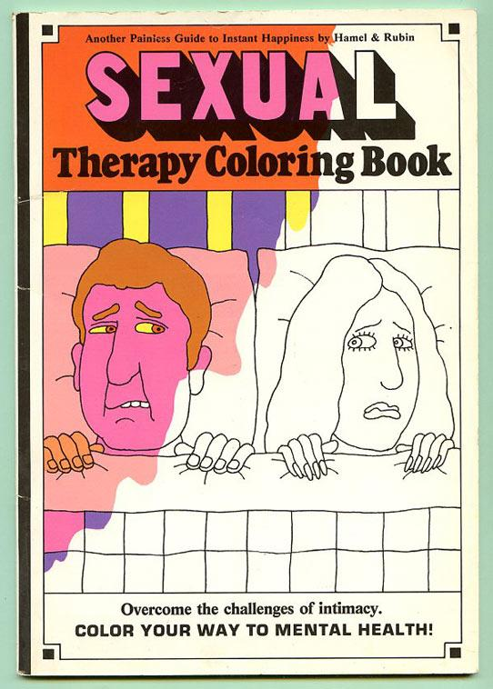 Sexual Therapy Coloring Book By Hamel Marilyn And Rubin Marvin