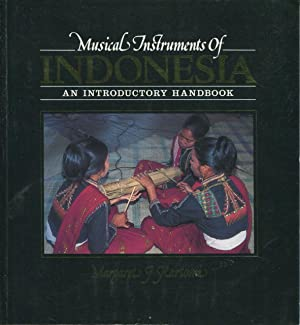 Musical instruments of Indonesia.: Kartomi, Margaret J.