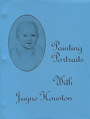 Painting Portraits with Jayne Houston.: Houston, Jayne