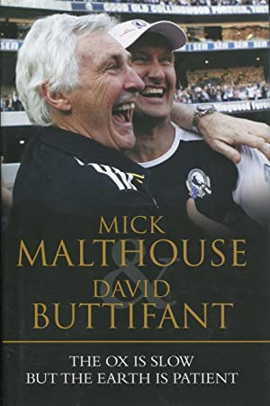 The ox is slow but the earth: Malthouse, Mick and
