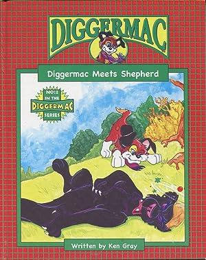 Diggermac meets shepherd.: Gray, Ken