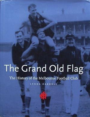The Grand Old Flag : The History: Carroll, Lynda