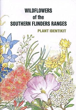 Wildflowers of the Southern Flinders Ranges : plant identikit.: Pedler, Rosemary
