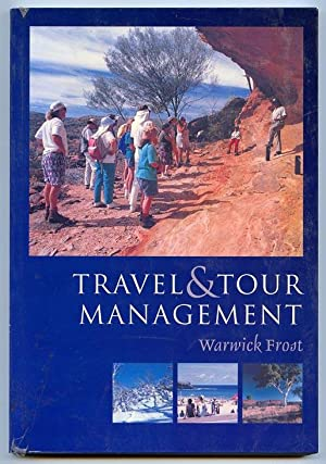 Travel and Tour Management.: Frost, Warwick
