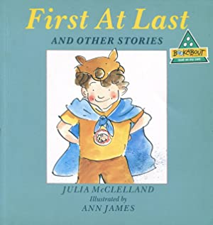 First at last and other stories.: McClelland, Julia