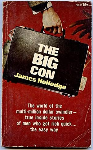 The Big Con.: Holledge, James