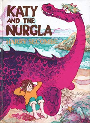 Katy and the Nurgla.: Secombe, Harry