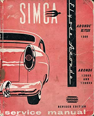 Service Manual for Simca Aronde 1200X and: Scientific Magazines Publishing