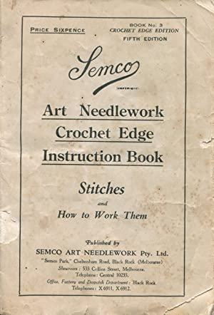 Semco Art Needlework Instruction Book No. 3: Semco