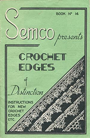 Semco presents crochet edges of distinction Book: Semco