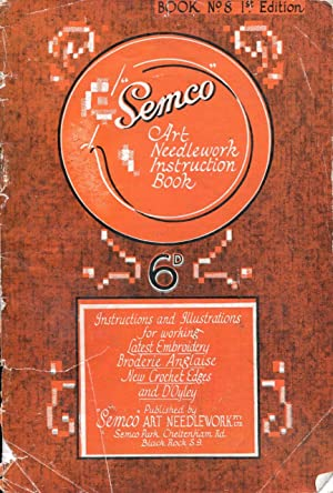 Semco Art Needlework Instruction Book No. 8: Semco