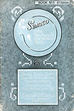 Semco Art Needlework instruction book Book No.: Semco