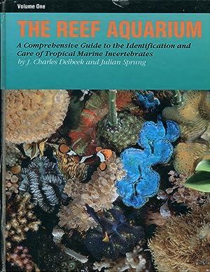 The reef aquarium : a comprehensive guide: Delbeek, J. Charles