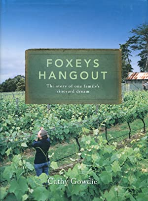 Foxeys hangout : the story of one family's vineyard dream.