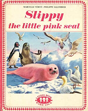 Slippy the Little Pink Seal.: Verite, Marcelle