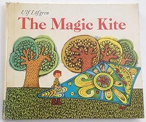 The magic kite.: Lofgren, Ulf