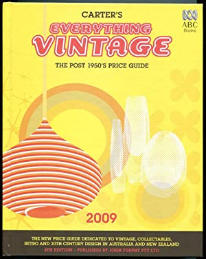 Carter's everything vintage 2009 : the post 1950's price guide.