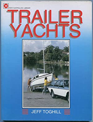 Trailer yachts.: Toghill, Jeff