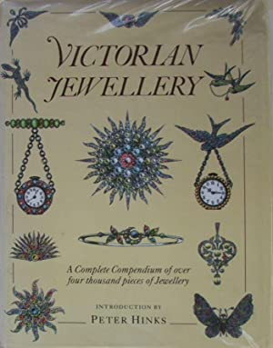 Victorian Jewellery : A Complete Compendium of over Four Thousand Pieces of Jewellery.