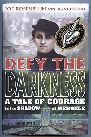 Defy the Darkness : A Tale of: Rosenblum, Joe, and