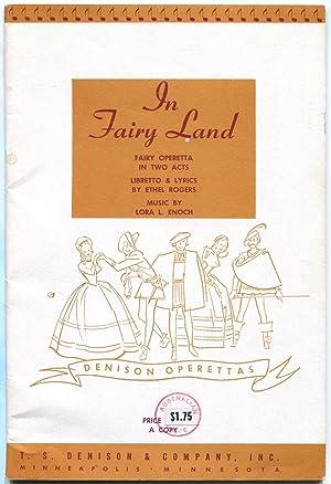 In Fairyland : fairy operetta in two: Ethel Rogers